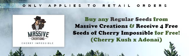 Buy any Regular Seeds from Massive Creations and Receive 4 Free Regular Seeds of Cherry Impossible (Cherry Kush x Adonai)